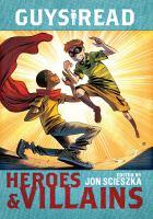 Guys read : Heroes & villains