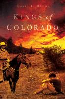 Kings of Colorado : a novel
