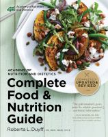 Academy of Nutrition and Dietetics Complete Food and Nutrition Guide, 5th Ed (Revised & Updated)