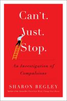 Can't just stop : an investigation of compulsions