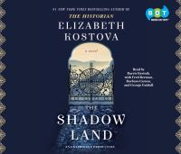 The shadow land : a novel (AUDIOBOOK)