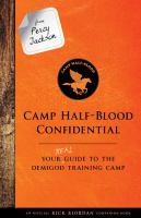 Camp Half-Blood confidential : your real guide to the demigod training camp