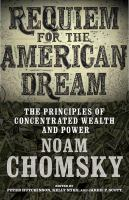 Requiem for the American dream : the principles of concentrated wealth and power