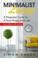 Minimalist living : a minimalist guide to a non-materialistic life
