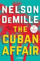 The Cuban affair : a novel