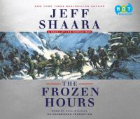 The frozen hours : a novel of the Korean War (AUDIOBOOK)