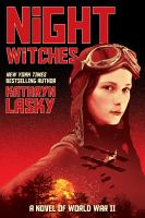 Night witches : a novel of World War II