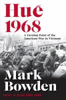 Hué̂ 1968 : a turning point of the American War in Vietnam