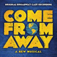 Come from away : a new musical