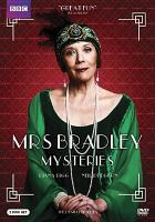 Mrs. Bradley mysteries : the complete series.