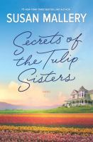 Secrets of the Tulip sisters (LARGE PRINT)