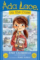 Ada Lace, on the case : an Ada Lace adventure