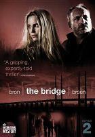 The bridge = bron = Broen. Series 2
