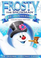 Frosty the snowman : and Frosty returns.