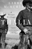 Thalia : a Texas trilogy