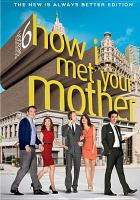 How I met your mother. The complete season 6