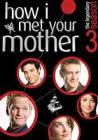 How I met your mother. The complete season 3