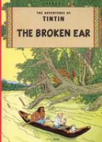 The adventures of Tintin : The broken ear