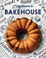 Zingerman's Bakehouse / Best-loved Recipes for Baking People Happy