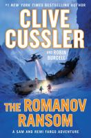The Romanov ransom : a Sam and Remi Fargo adventure (LARGE PRINT)