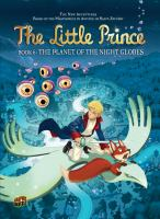 The little prince. bk 6, The planet of the night globes