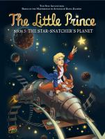 The little prince. bk. 5, The star-snatcher's planet