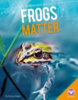 Frogs matter