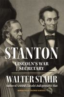 Stanton : Lincoln's war secretary (AUDIOBOOK)