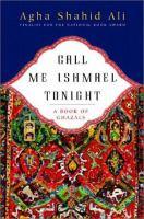 Call me Ishmael tonight : a book of ghazals