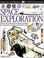 Space exploration- Eyewitness Books