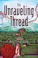 Unraveling thread