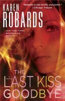 Last kiss goodbye : a novel
