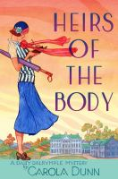 Heirs of the body : a Daisy Dalrymple mystery
