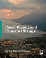Food, water, and climate change.
