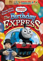 Thomas & friends. The birthday express