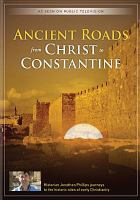 Ancient roads : from Christ to Constantine