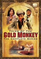 Tales of the gold monkey : the complete series