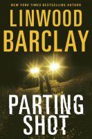 Parting shot : a Promise Falls novel
