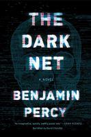 The dark net : a novel (AUDIOBOOK)