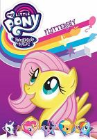 My little pony, friendship is magic. Fluttershy.