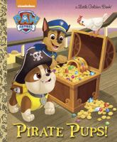 PAW patrol : Pirate pups!