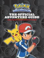 The official adventure guide : Ash's quest from Kanto to Kalos