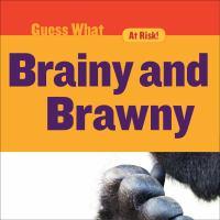 Brainy and brawny.