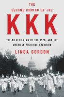 The second coming of the KKK : the Ku Klux Klan of the 1920s and the American political tradition