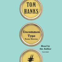 Uncommon type : some stories (AUDIOBOOK)