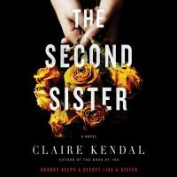 The second sister : a novel (AUDIOBOOK)