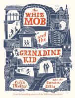 Meloy, Colin The whiz mob and the grenadine kid