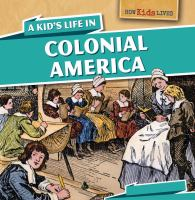 A kid's life in colonial America