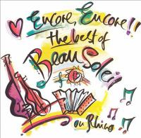 Encore encore!! : the best of Beausoleil.