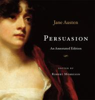 Persuasion : an annotated edition